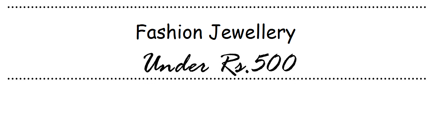 Bring the real you in with amazing collection of jewelry under Rs.500