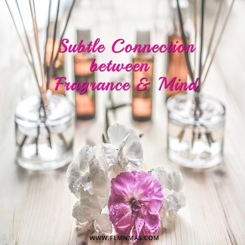 Subtle Connection between Fragrance and Mind