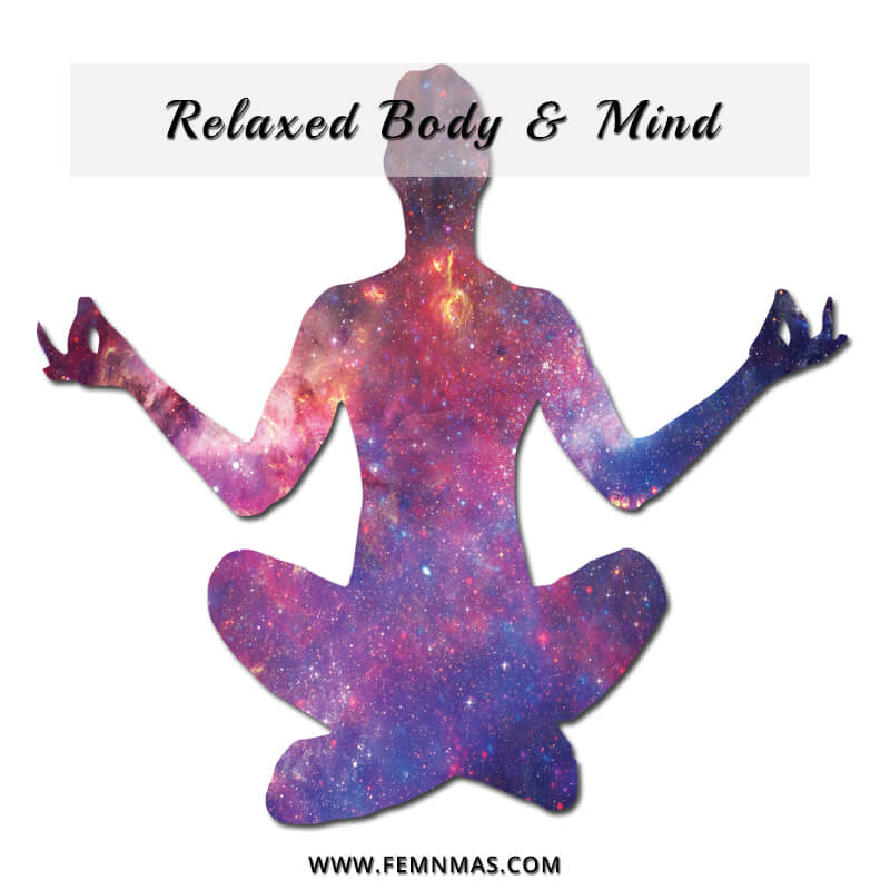 Relaxed Body and Mind- Tool to upgrade yourself