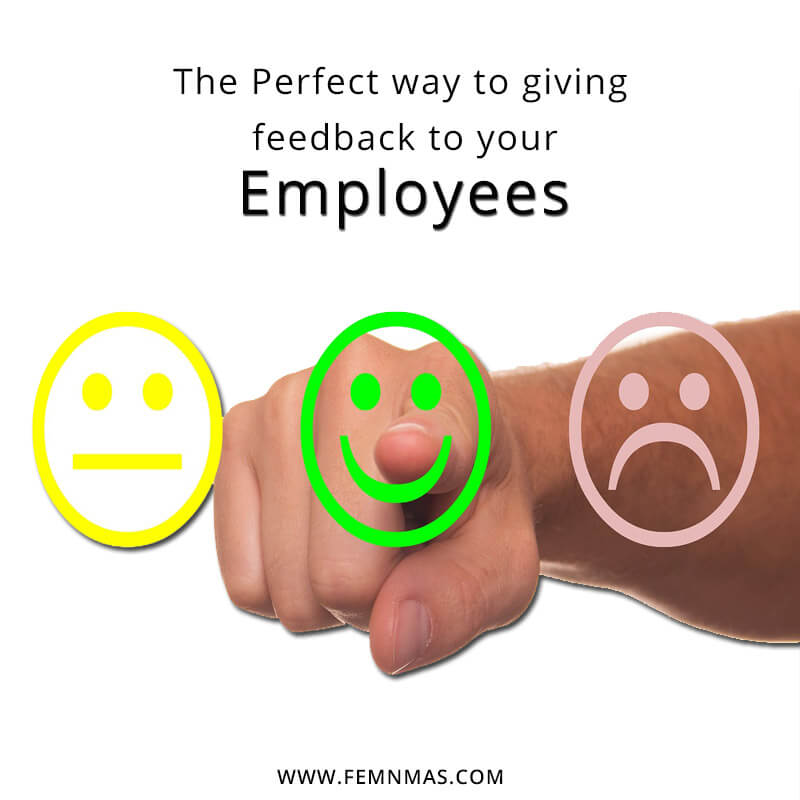 The Perfect way to giving feedback to your employees