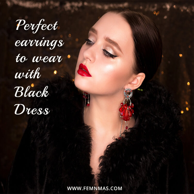 Perfect earrings to wear with little short black dress